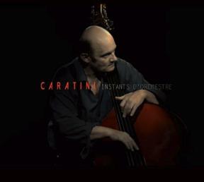 Caratini Instants d'orchestre
