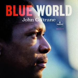 Resultado de imagen de john coltrane blue world